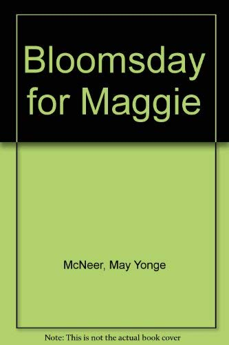 Bloomsday for Maggie: McNeer, May Yonge