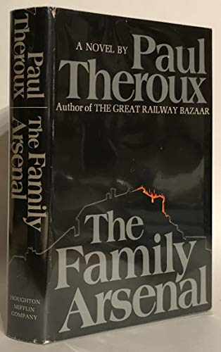 The Family Arsenal: Theroux, Paul
