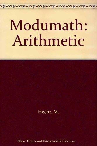 Modumath: Arithmetic: Hecht, Miriam, and