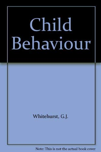 Child Behaviour: Whitehurst, G.J.; Vasta, Ross