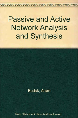 9780395244852: Passive and Active Network Analysis and Synthesis