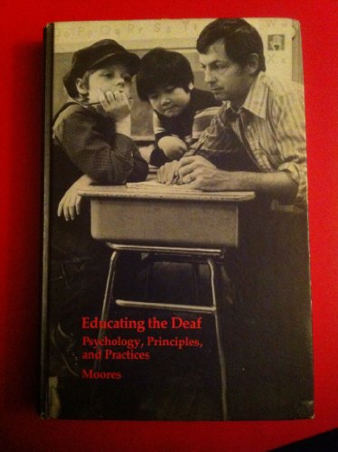 9780395244869: Educating the Deaf: Psychology, Principles and Practices