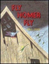 9780395245361: Fly Homer Fly