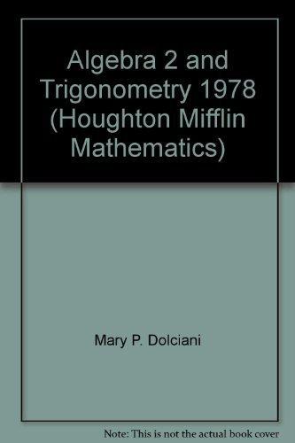 9780395245378: Algebra 2 and Trigonometry 1978 (Houghton Mifflin Mathematics)