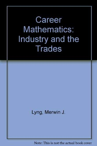 9780395245521: Career Mathematics: Industry and the Trades