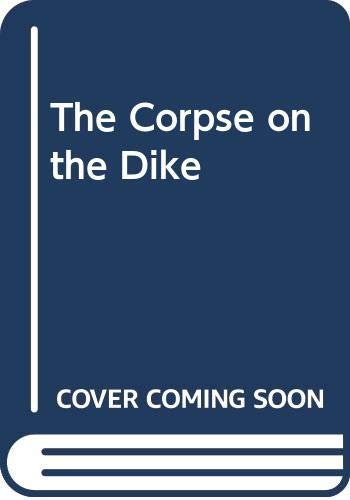 9780395246757: The Corpse on the Dike