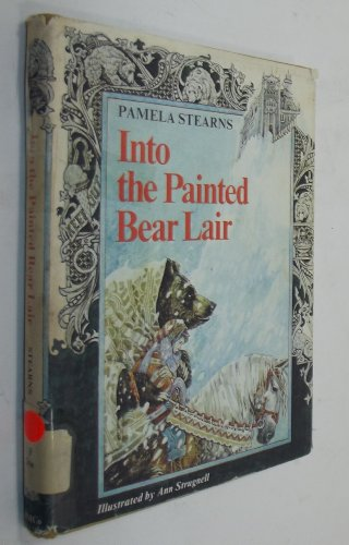 9780395247365: Into the Painted Bear Lair