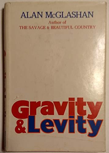 Gravity and levity: McGlashan, Alan