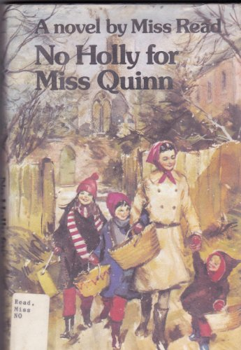 9780395247686: No Holly for Miss Quinn (The Fairacre Series #12)