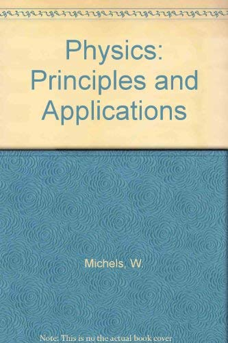 9780395247891: Physics: Principles and Applications
