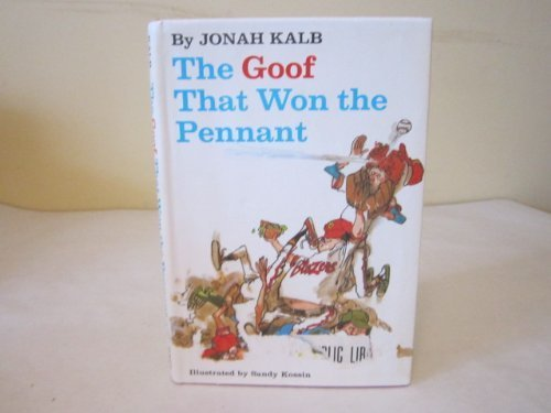 The Goof That Won the Pennant: Kalb, Jonah