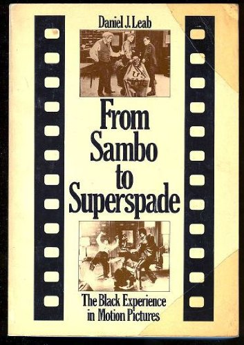 9780395248959: From Sambo to Superspade: The Black Experience in Motion Pictures
