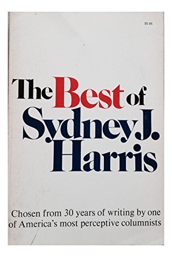 9780395249734: The Best of Sydney J. Harris