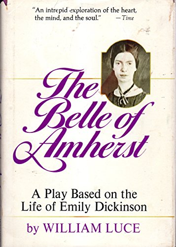 9780395249802: The Belle of Amherst