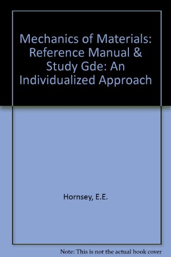 9780395249932: Mechanics of Materials: Reference Manual & Study Gde: An Individualized Approach