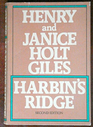 HARBIN'S RIDGE (SIGNED BY AUTHORS): Giles, Henry and Janice Holt