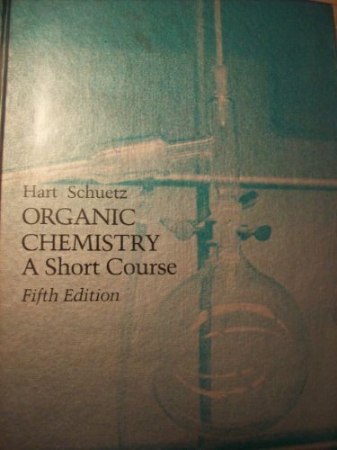 9780395251614: Organic Chemistry: A Short Course