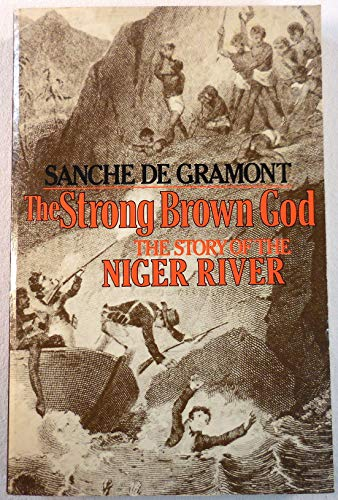 9780395252246: The Strong Brown God: The Story of the Niger River