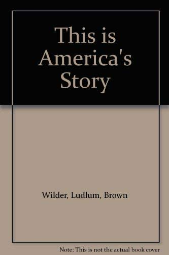 9780395252673: This is America's Story