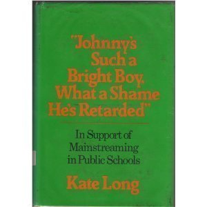 Johnny's Such a Bright Boy, What a: Kate Long