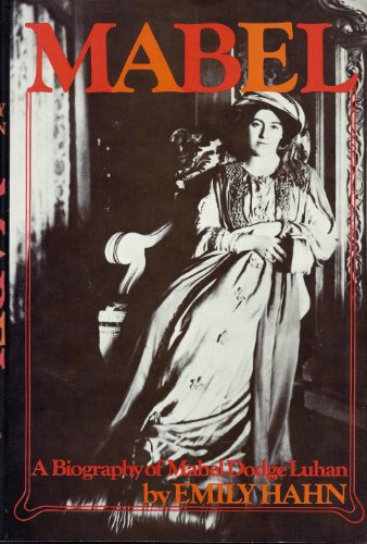 Mabel: A Biography of Mabel Dodge Luhan