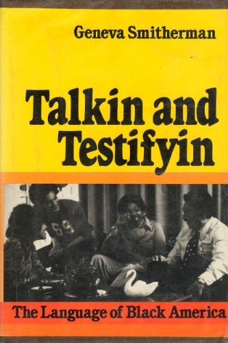 9780395253557: Talkin' and Testifyin': Language of Black America