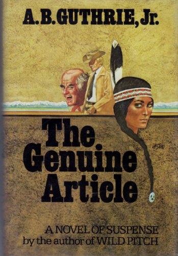The Genuine Article: Guthrie, A. B.
