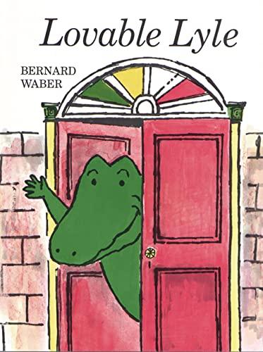 Lovable Lyle (Lyle the Crocodile): Bernard Waber