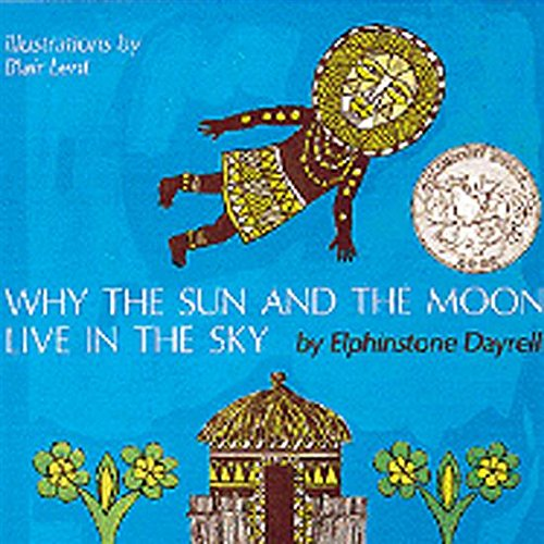 9780395253816: Why the Sun and the Moon Live in the Sky (Sandpiper Bks)