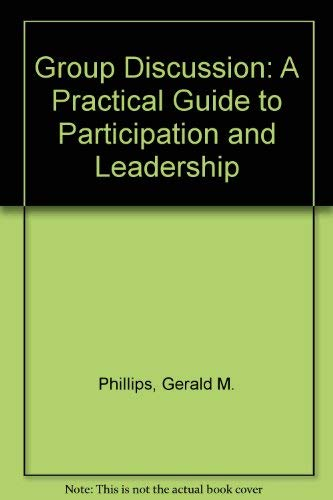9780395254158: Group Discussion: A Practical Guide to Participation and Leadership