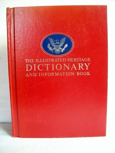 The Illustrated Heritage Dictionary and Information Book.: Company, Houghton Mifflin