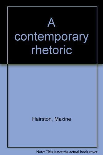 9780395254509: A contemporary rhetoric