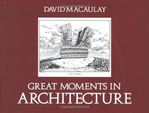 SIGNED!!! Great Moments in Architecture: Macaulay, David, preface