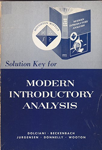 9780395255551: Solution Key for Modern Introductory Analysis