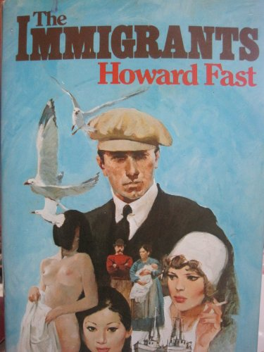 The Immigrants: Fast, Howard