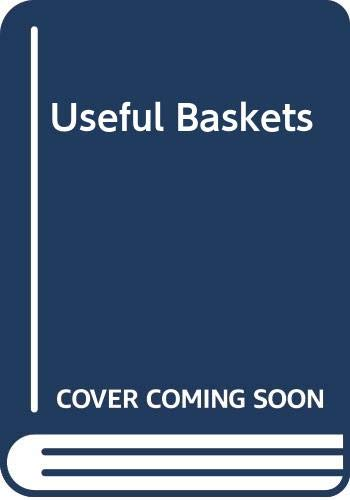 9780395257074: Useful Baskets: How to Make More Than 3 Dozen Functional Baskets