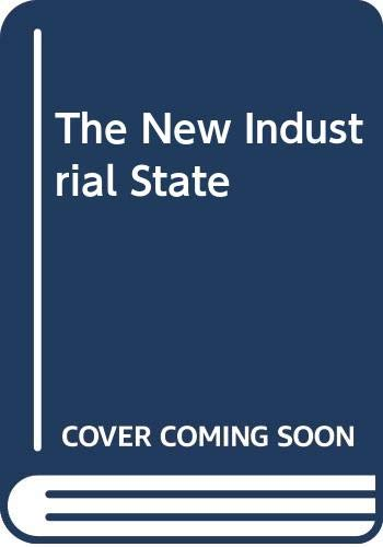 9780395257128: The New Industrial State: Third Edition