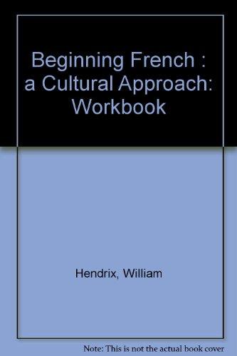 9780395257401: Beginning French: A Cultural Approach (Workbook)