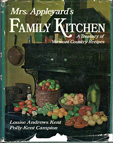 Mrs.Appleyard's Family Kitchen: Kent, Louise Andrews; Campion, Polly K.