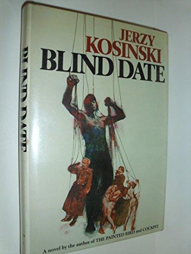 Blind Date signed by author: Kosinski, Jerzy