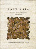 East Asia : Tradition and Transformation: Albert M. Craig;