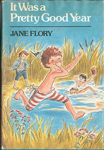 It Was a Pretty Good Year: Flory, Jane