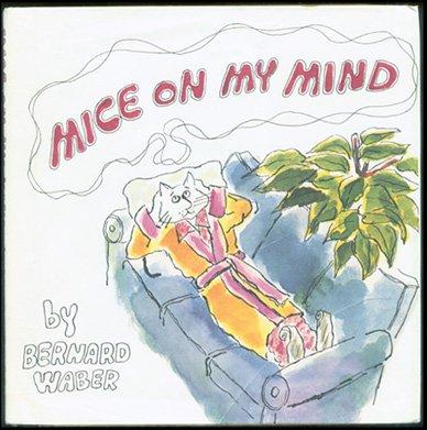 Mice on My Mind: Waber, Bernard