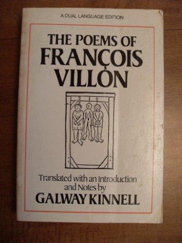 The Poems of Francois Villon: Kinnell, Galway: Villon,