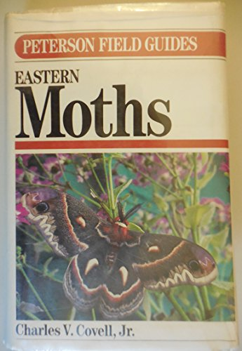 9780395260562: A Field Guide to the MOTHS of Eastern North America (Peterson Field Guides)