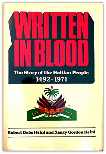 9780395263051: Written in Blood: The Story of the Haitian People 1492-1971