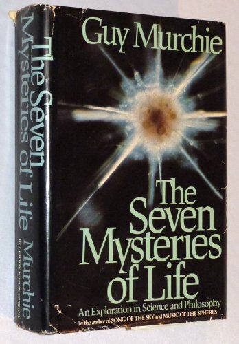9780395263105: The Seven Mysteries of Life: An Exploration In Science & Philosophy