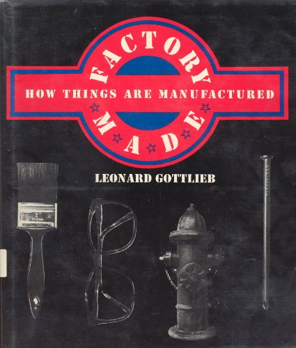 FACTORY MADE: Leonard Gottlieb