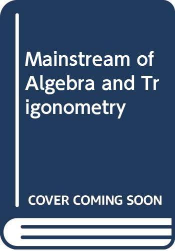 9780395267653: Mainstream of Algebra and Trigonometry