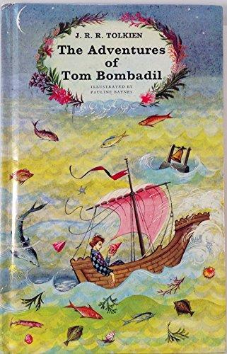 The Adventures of Tom Bombadil: Tolkien, J.R.R.